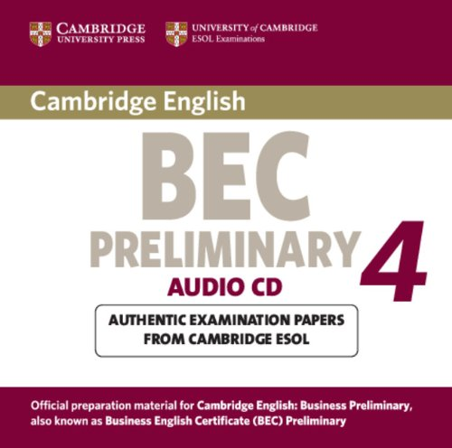 9780521739245: Cambridge BEC 4 Preliminary Audio CD: Examination Papers from University of Cambridge ESOL Examinations