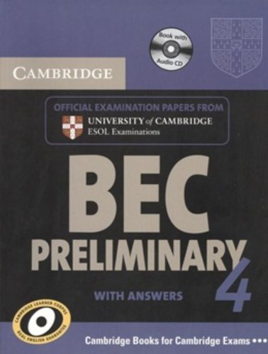 9780521739252: Cambridge BEC 4 Preliminary Self-study Pack (Student's Book with answers and Audio CD): Examination Papers from University of Cambridge ESOL Examinations (BEC Practice Tests)