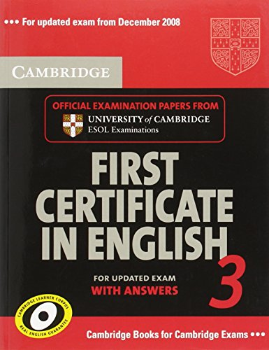 9780521739306: Cambridge First Certificate in English 3 for Updated Exam Student's Book with answers: Examination Papers from University of Cambridge ESOL Examinations (FCE Practice Tests)