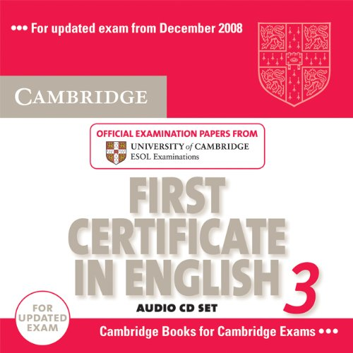 9780521739313: Cambridge First Certificate in English 3 for Updated Exam Audio CDs (2): Examination Papers from University of Cambridge ESOL Examinations (FCE Practice Tests)