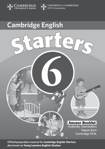 9780521739344: Cambridge Young Learners English Tests 6 Starters Answer Booklet: Examination Papers from University of Cambridge ESOL Examinations: Level 6