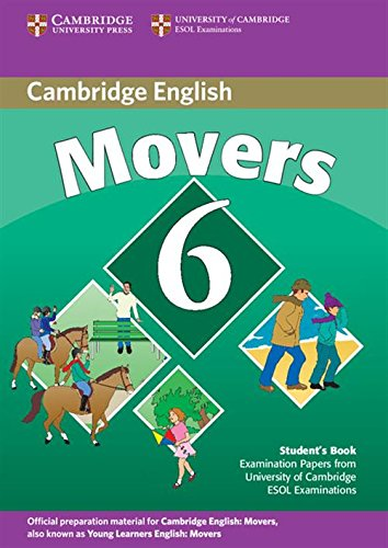 9780521739368: Cambridge young learners english tests. Movers. Per la Scuola media: 6