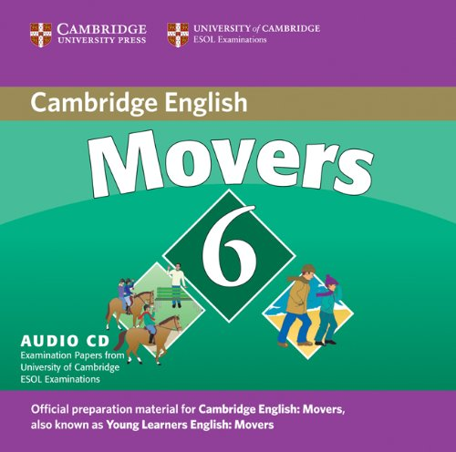 9780521739382: Cambridge Young Learners English Tests 6 Movers Audio CD: Examination Papers from University of Cambridge ESOL Examinations (No. 6)
