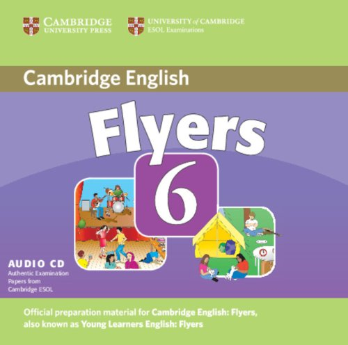 9780521739412: Cambridge Young Learners English Tests 6 Flyers Audio CD: Examination Papers from University of Cambridge ESOL Examinations