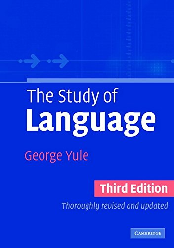 The Study of Language (Third Edition): George Yule