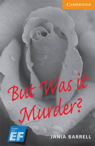 9780521740753: But Was It Murder? Level 4 Intermediate EF Russian Edition: Level 4 (Cambridge English Readers)
