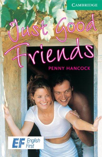 9780521740784: Just Good Friends Level 3 Lower Intermediate EF Russian Edition: Level 3 (Cambridge English Readers)