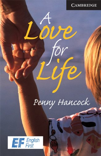 9780521740791: A Love for Life Level 6 Advanced EF Russian edition