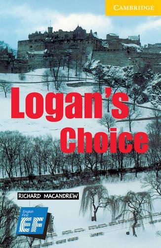 9780521740876: Logan's Choice Level 2 Elementary/Lower Intermediate EF Russian Edition: Level 2 (Cambridge English Readers)