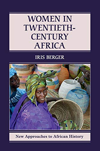 9780521741217: Women in Twentieth-Century Africa (New Approaches to African History)
