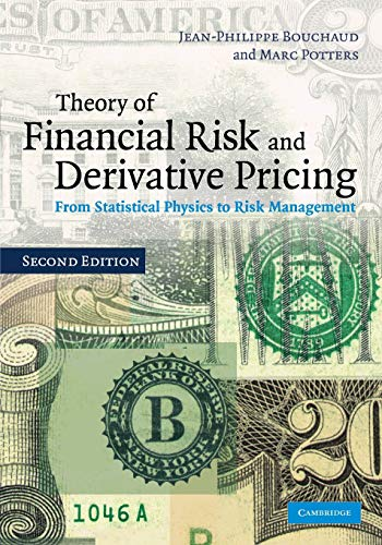 9780521741866: Theory of Financial Risk and Derivative Pricing 2nd Edition Paperback: From Statistical Physics to Risk Management
