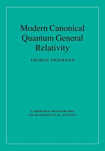9780521741873: Modern Canonical Quantum General Relativity (Cambridge Monographs on Mathematical Physics)