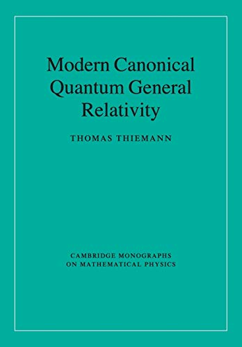 9780521741873: Modern Canonical Quantum General Relativity