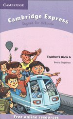 9780521742368: Cambridge Express Teacher's Book 6: English for Schools
