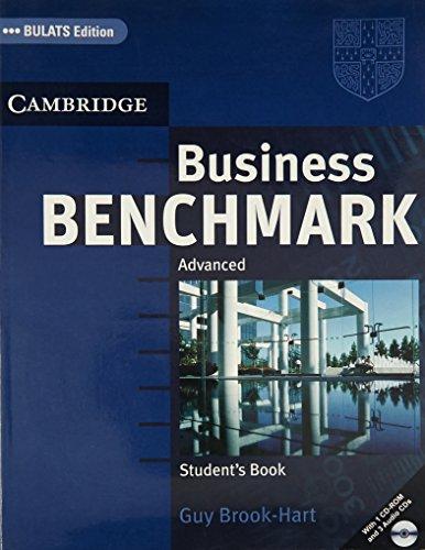 Business Benchmark Advanced Student`s Book BULATS Edition: Guy Brook-Hart