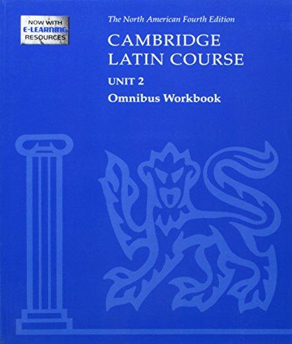 9780521743808: Cambridge Latin Course Unit 2 Omnibus Workbook North American Edition (2009) (North American Cambridge Latin Course)