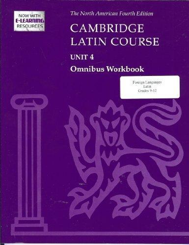 9780521743907: Cambridge Latin Course Unit 4 Omnibus Workbook North American Edition (2009) (North American Cambridge Latin Course)