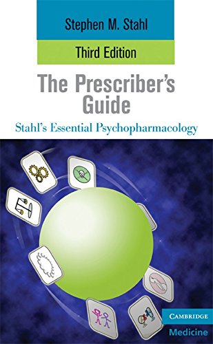 The Prescriber's Guide (Essential Psychopharmacology Series): Stephen Stahl