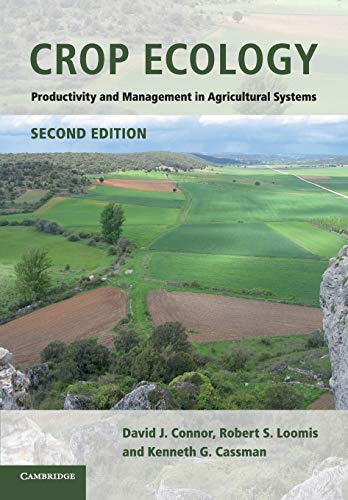 9780521744034: Crop Ecology: Productivity and Management in Agricultural Systems