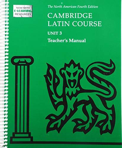 Cambridge Latin Course Unit 3 Teacher's Manual North American Edition (2009): North American ...