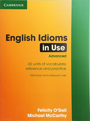 9780521744294: English Idioms in Use Advanced with Answers