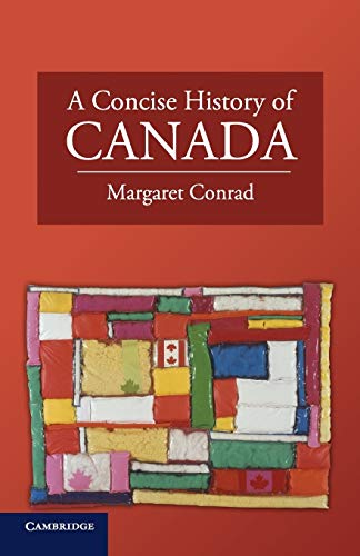 9780521744430: A Concise History of Canada (Cambridge Concise Histories)