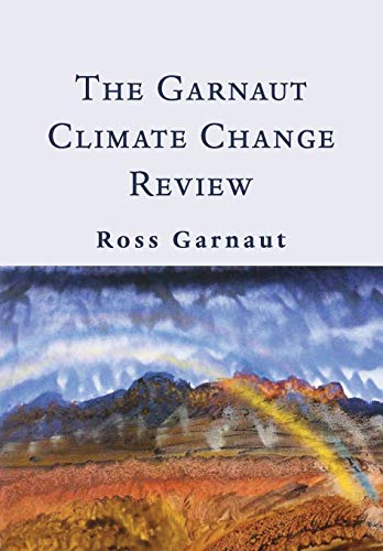 The Garnaut Climate Change Review: Garnaut, Ross