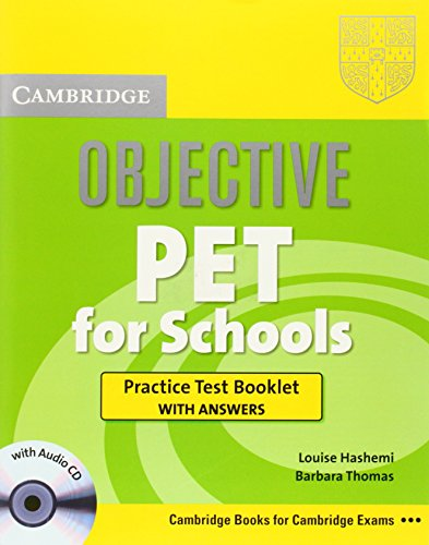 9780521744546: Objective PET For Schools Practice Test Booklet with Answers with Audio CD