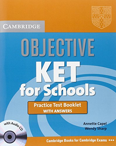 9780521744614: Objective KET for Schools Practice Test Booklet with answers with Audio CD