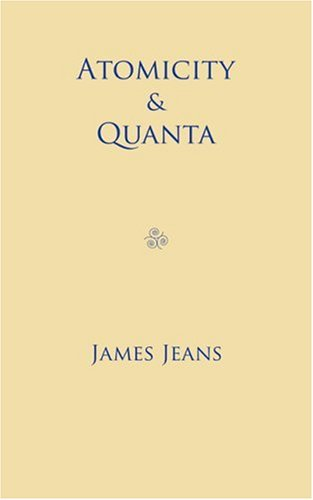 Atomicity and Quanta: Jeans, James