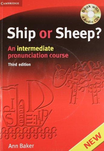 Ship or Sheep?: An Intermediate Pronunciation Course: Ann Baker