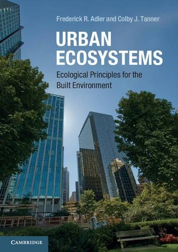 9780521746137: Urban Ecosystems: Ecological Principles for the Built Environment