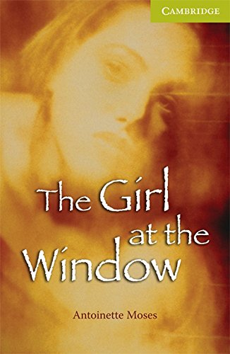 The Girl at the Window: Cambridge English Readers Starter Level (Series: Cambridge English Readers)...
