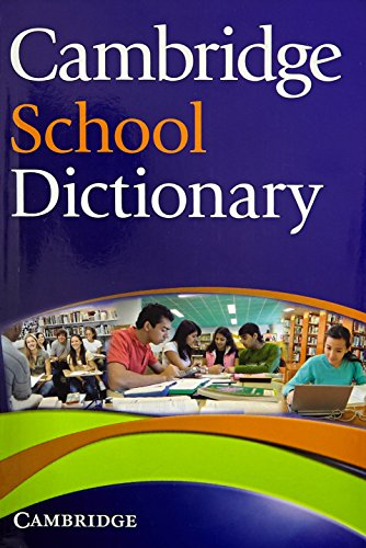 9780521746625: Cambridge School Dictionary