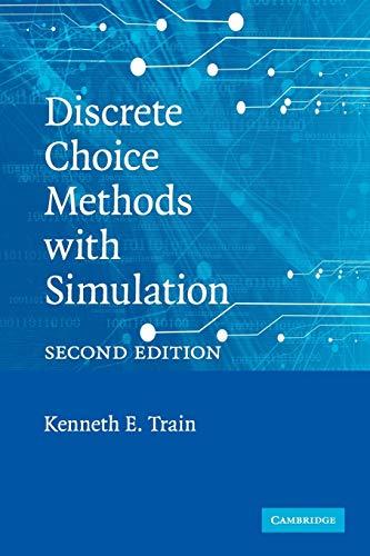 9780521747387: Discrete Choice Methods with Simulation