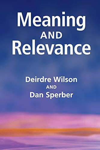 9780521747486: Meaning and Relevance Paperback