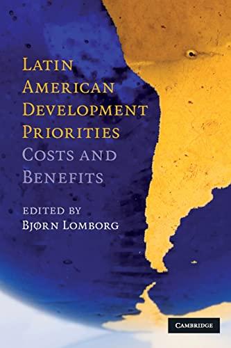 9780521747523: Latin American Development Priorities: Costs and Benefits