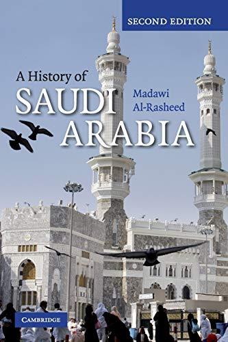 9780521747547: A History of Saudi Arabia