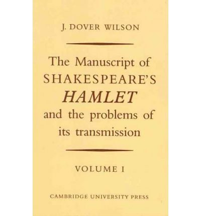 The Manuscript of Shakespeare's Hamlet and the Problems of its Transmission 2 Volume Paperback...