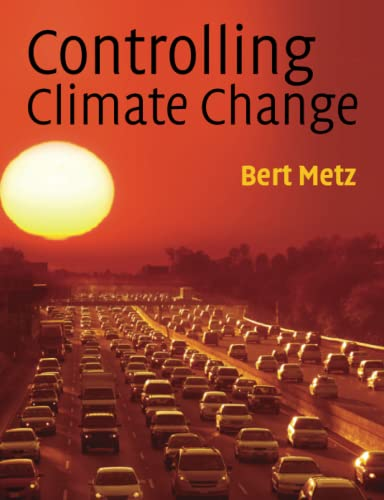 9780521747844: Controlling Climate Change