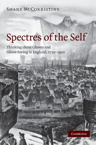 9780521747967: Spectres of the Self: Thinking about Ghosts and Ghost-Seeing in England, 1750-1920
