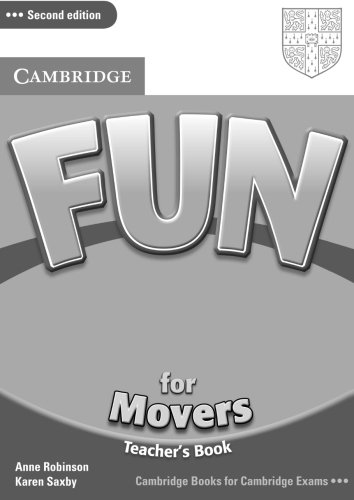 Fun for Movers Teacher's Book: Saxby, Karen, Robinson,