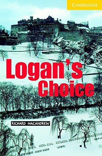 9780521749398: CAMBRIDGE ENGLISH READERS LEVEL 2: LOGANS CHOICE