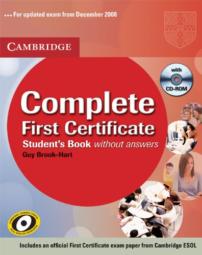 9780521749718: Complete first certificate. Student's book-Workbook. Without answers. Per le Scuole superiori. Con CD Audio. Con CD-ROM