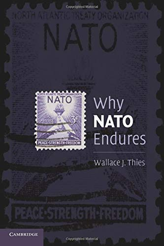 9780521749794: Why NATO Endures