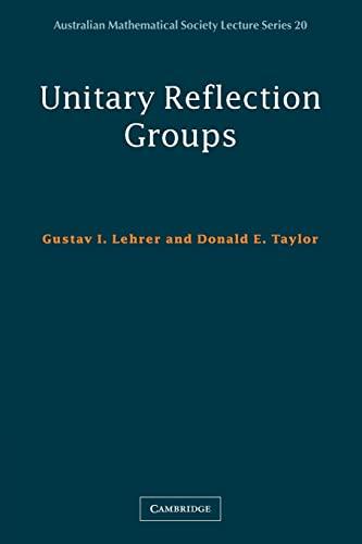 9780521749893: Unitary Reflection Groups