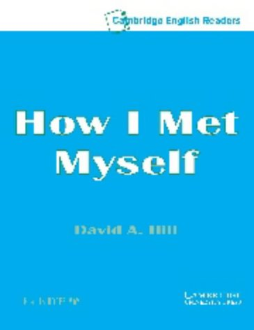 9780521750196: How I Met Myself Level 3 Audio Cassette (Cambridge English Readers)