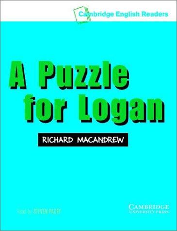 9780521750219: A Puzzle for Logan Level 3 Audio Cassette (Cambridge English Readers)
