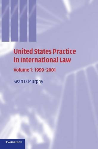 9780521750707: United States Practice in International Law: Volume 1, 1999-2001 (United States Practices in International Law)