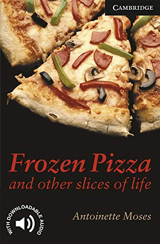 9780521750783: CER6: Frozen Pizza and Other Slices of Life Level 6 (Cambridge English Readers)